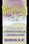 Wild Child How You Can Help Your Child