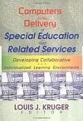 Computers in the Delivery of Special Education and Related Services: Developing Collaborative and Individualized Learning Environments