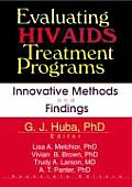 Evaluating HIV/AIDS Treatment Programs: Innovative Methods and Findings