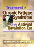 Treatment of Chronic Fatigue Syndrome in the Antiviral Revolution Era: What Does the Research Say?