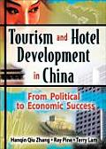 Tourism and Hotel Development in China (05 Edition)