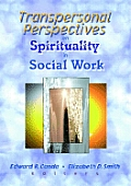 Transpersonal Perspectives on Spirituality in Social Work: