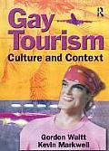 Gay Tourism Culture & Context
