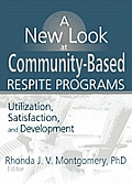 A New Look at Community-Based Respite Programs
