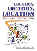 Location, Location, Location: A Plant Location and Site Selection Guide