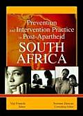 Prevention and Intervention Practice in Post-Apartheid South Africa