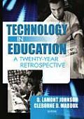 Technology in Education: A Twenty-Year Retrospective