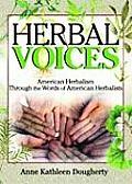 Herbal Voices American Herbalism Through