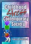 Childhood Stress in Contemporary Society