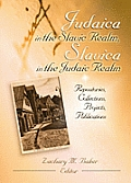 Judaica in the Slavic Realm, Slavica in the Judaic Realm