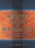 Improved access to information; portals, content selection, and digital information