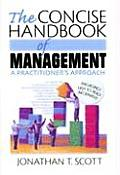 The Concise Handbook of Management: A Practitioner's Approach