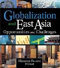 Globalization and East Asia: Opportunities and Challenges