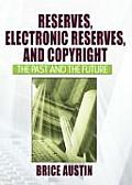 Reserves, Electronic Reserves, and Copyright (Tent.)