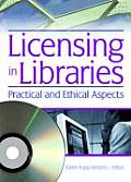 Liscensing in Libraries: Practical and Ethical Aspects