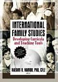 International Family Studies: Developing Cirricula and Teaching Tools