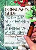 Consumers Guide to Dietary Supplements & Alternative Medicines Servings of Hope