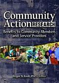 Community Action Research: Benifits to Community Members and Service Providers