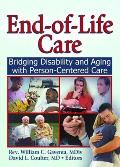 End-Of-Life Care: Bridging Disability and Aging with Person-Centered Care