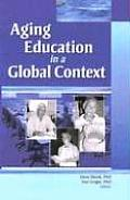 Aging Education in a Global Context:
