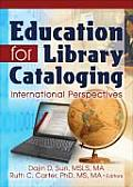 Education for Library Cataloging: International Perspectives