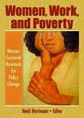 Women Work & Poverty Women Centered Research for Policy Change