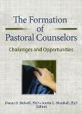 The Formation of Pastoral Counselors: Challenges and Opportunities