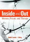 Inside and Out: Women, Prison, and Therapy