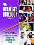 Therapist's Notebook: Homework, Handouts, and Activities for Use in Psychotherapy (2 Volumes)