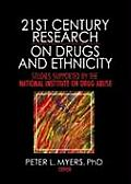 21st Century Research on Drugs and Ethnicity: Studies Supported by the National Institute on Drug Abuse