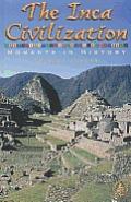 The Inca Civilization: Moments in History