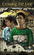 Crossing the Line: A Tale of Two Teens in the Gaza Strip (PB)