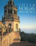 Julia Morgan, Architect, Revised and Expanded