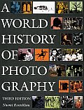 World History Of Photography 3rd Edition