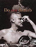 Do Not Disturb: The Political Biography