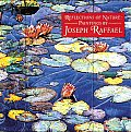 Reflections of Nature Paintings by Joseph Raffael
