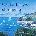 Coastal Images of America At the Waters Edge