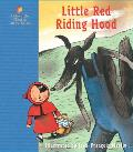 Little Red Riding Hood: A Fairy Tale by the Brothers Grimm