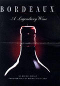 Bordeaux A Legendary Wine