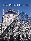Pocket Louvre A Visitors Guide To 500 Works