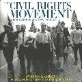 Civil Rights Movement A Photographic History 1954 68
