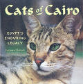 Cats of Cairo: Egypt's Enduring Legacy by Lorraine Chittock ...