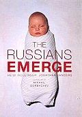 Russians Emerge