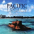Pacific Legacy Image & Memory from World War II in the Pacific