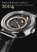 Wristwatch Annual 2004 The Catalog Of