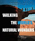 Walking The Worlds Natural Wonders