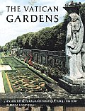 Vatican Gardens An Architectural & Horticultural History