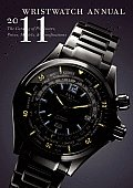 Wristwatch Annual 2011: The Catalog of Producers, Prices, Models, and Specifications (Wristwatch Annual) Cover