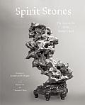 Spirit Stones: The Ancient Art of...