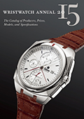 Wristwatch Annual 2015: The Catalog of Producers, Prices, Models, and Specifications (Wristwatch Annual)
